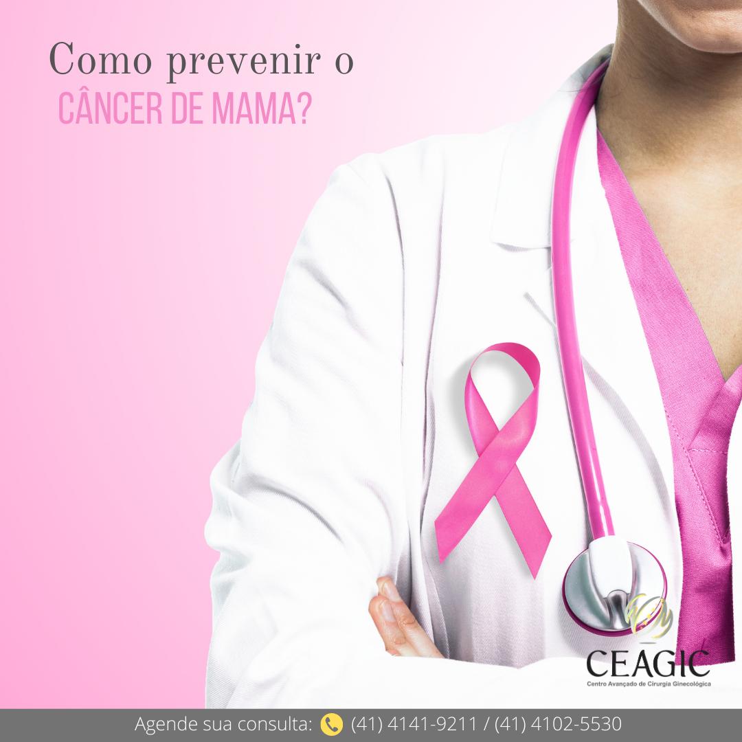 Como prevenir o câncer de mama?